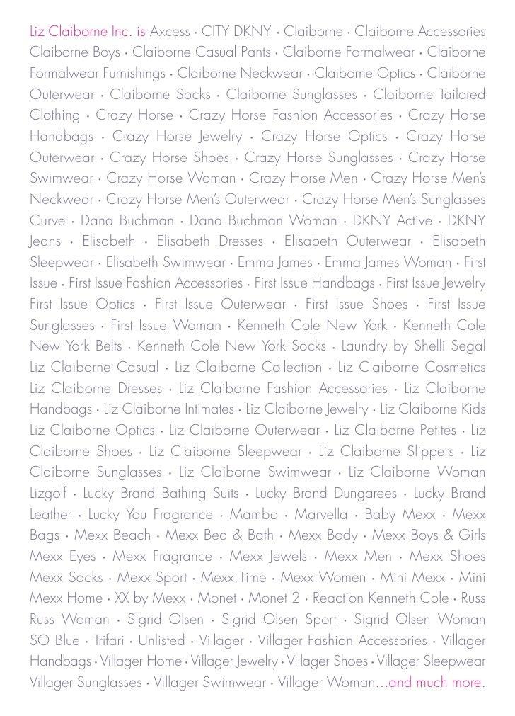Liz Claiborne Inc. is Axcess CITY DKNY Claiborne Claiborne Accessories                   •                                ...