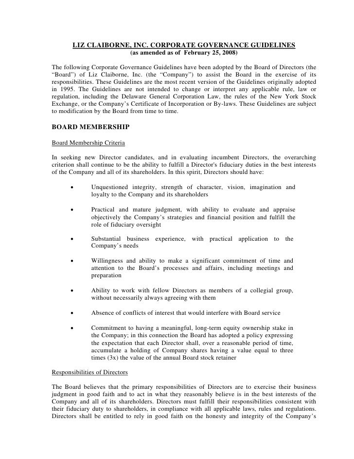 LIZ CLAIBORNE, INC. CORPORATE GOVERNANCE GUIDELINES                                 (as amended as of February 25, 2008)  ...
