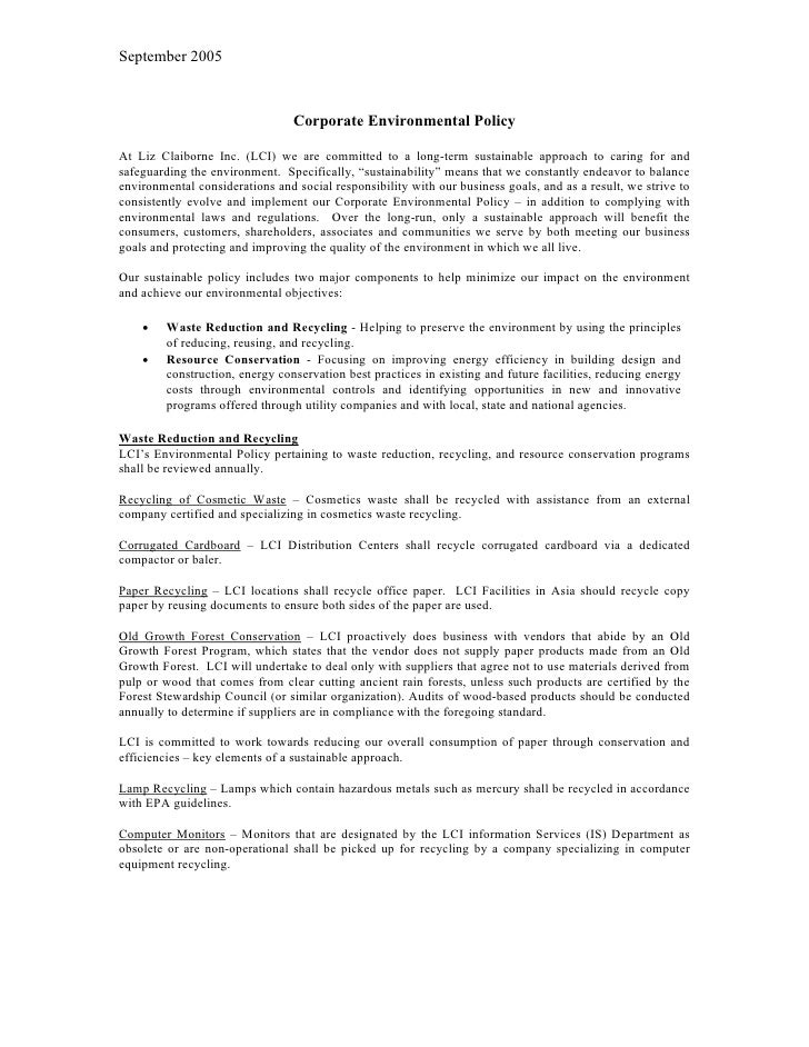 September 2005                                     Corporate Environmental Policy  At Liz Claiborne Inc. (LCI) we are comm...