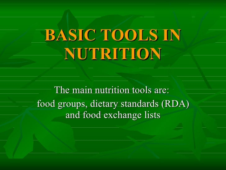 basic tools in nutrition essay The importance of needs assessment in nursing practice nursing essay patient assessments concern the collection of data about an individual's health state that identifies and defines patient problems in order for solutions to be planned and implemented in line with their preferences (roper el at 2000.