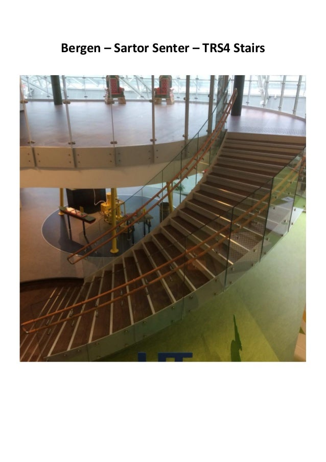 Bergen – Sartor Senter – TRS4 Stairs