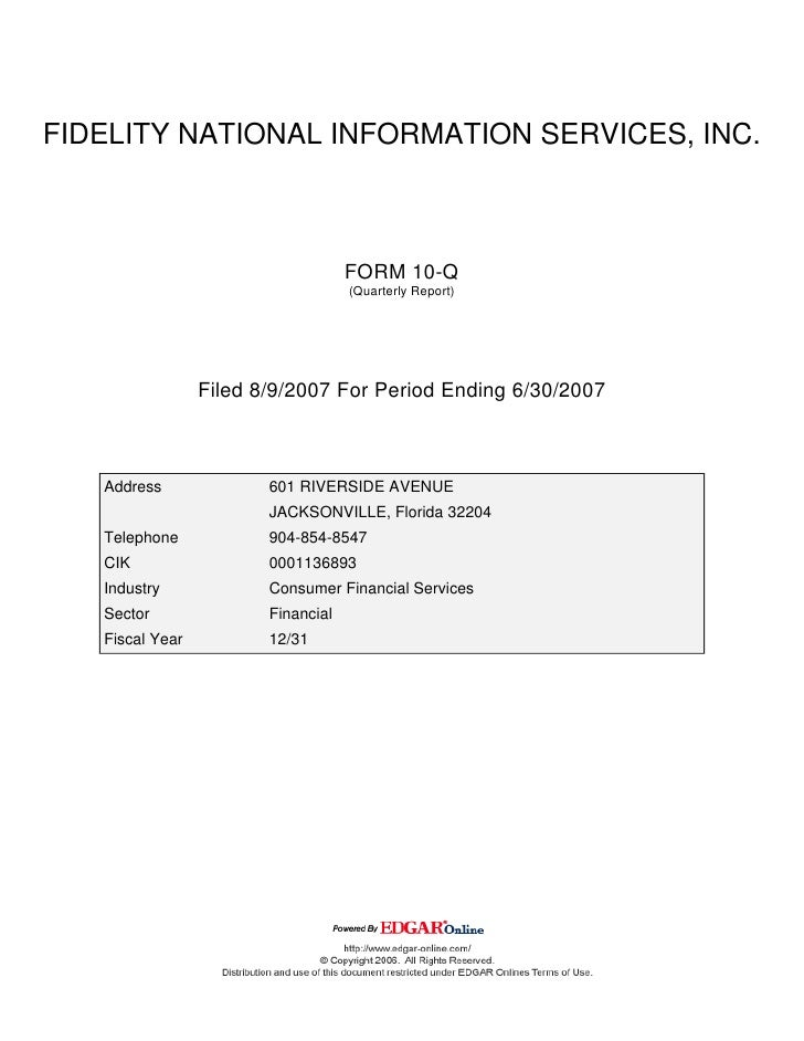 FIDELITY NATIONAL INFORMATION SERVICES, INC.                                        FORM 10-Q                             ...