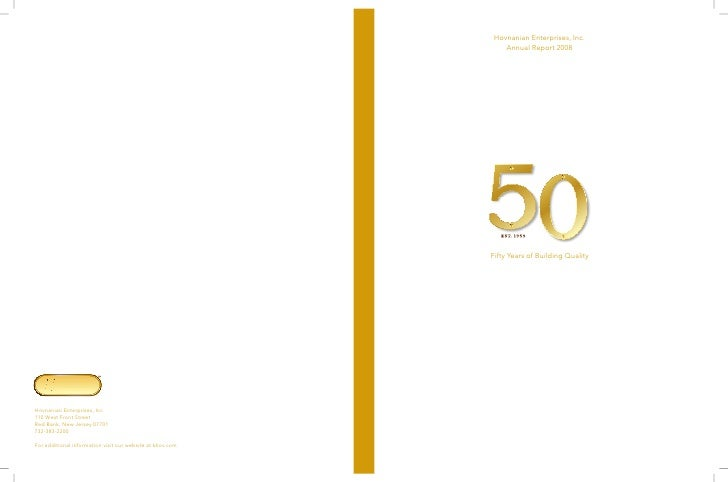 Hovnanian Enterprises, Inc.     Annual Report 2008     Fifty Years of Building Quality