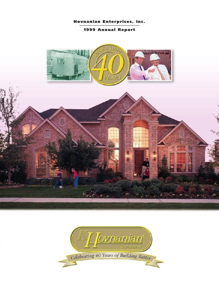 Hovnanian Enterprises, Inc.    1999 Annual Report