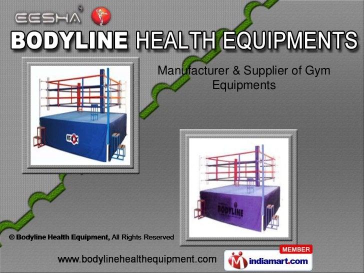 Manufacturer & Supplier of Gym         Equipments
