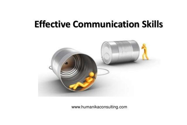 Effective Communication Skills  www.humanikaconsulting.com
