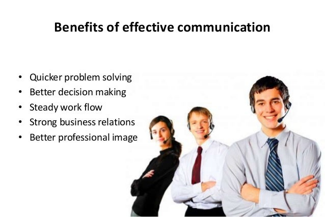the benefits of effective communication skills in an organization
