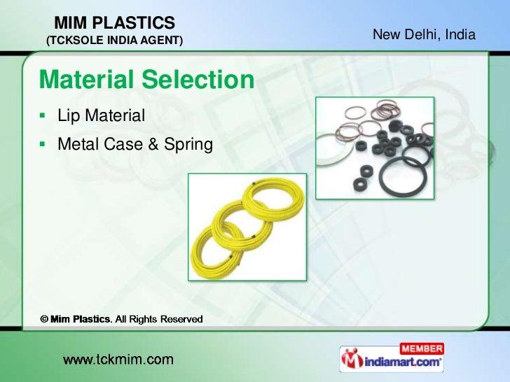 MIM PLASTICS (TCKSOLE INDIA AGENT)   New Delhi, IndiaMaterial Selection Lip Material Metal Case & Spring
