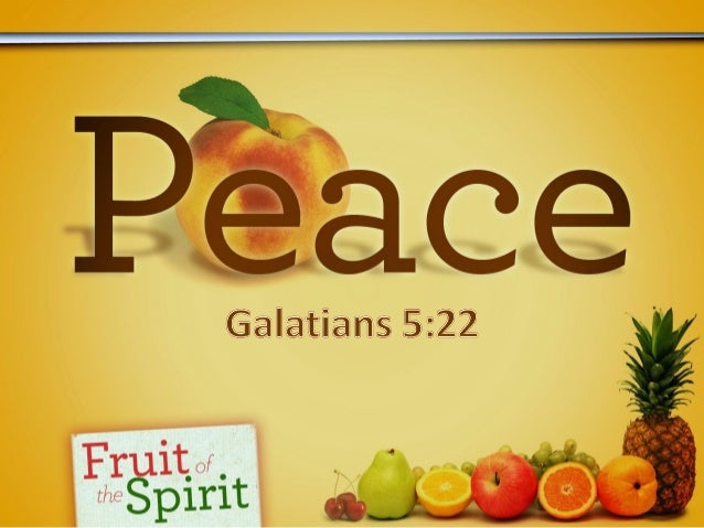 """Introductory Thoughts2 Corinthians 13:11Weve been looking at the """"fruit of thespirit"""" in Galatians 5:22-23."""" It is not a p..."""