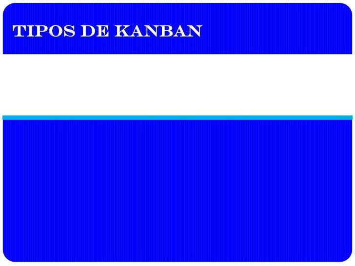 Tipos de Kanban
