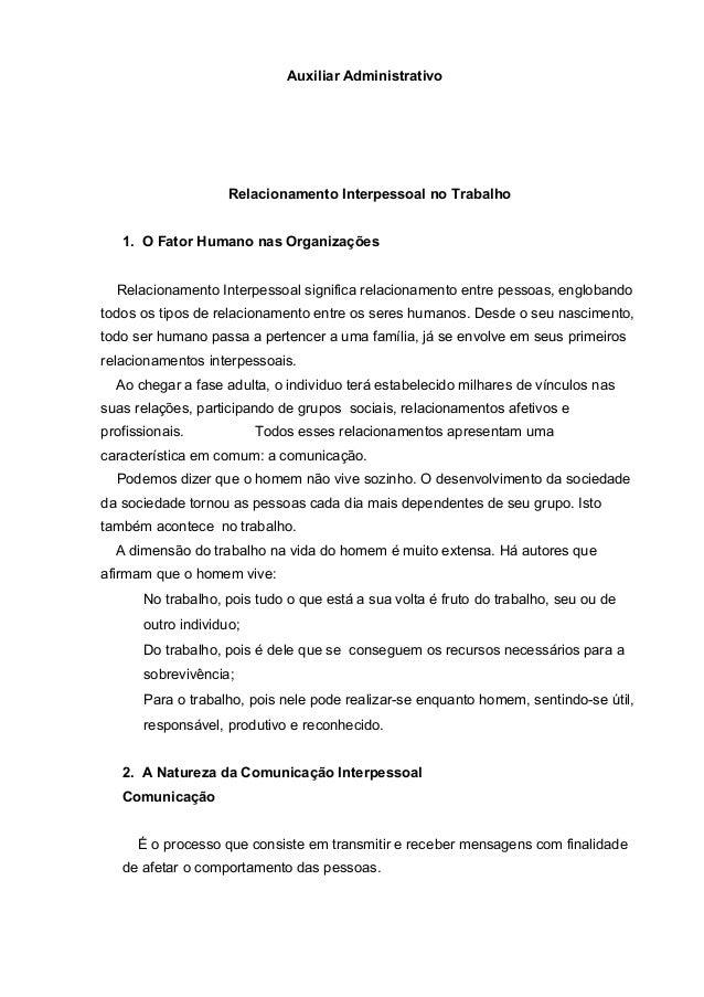 Auxiliar Administrativo Relacionamento Interpessoal no Trabalho 1. O Fator Humano nas Organizações Relacionamento Interpes...