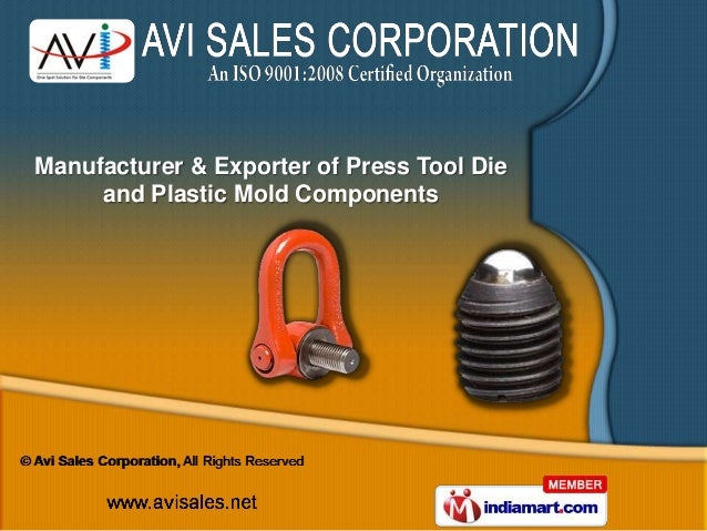 Manufacturer & Exporter of Press Tool Die     and Plastic Mold Components