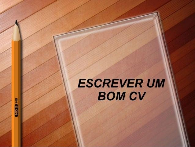 ESCREVER UM BOM CV