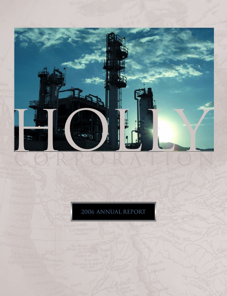 HOLLY CORPORATION     2006 ANNUAL REPORT