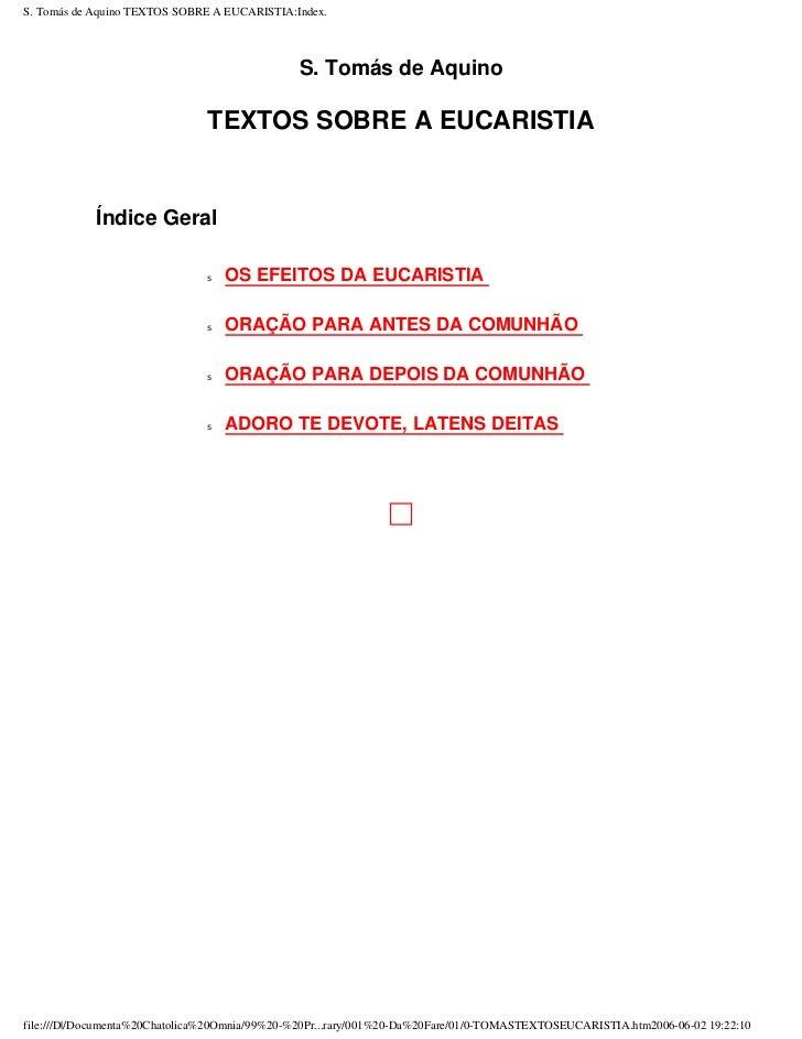 S. Tomás de Aquino TEXTOS SOBRE A EUCARISTIA:Index.                                               S. Tomás de Aquino      ...
