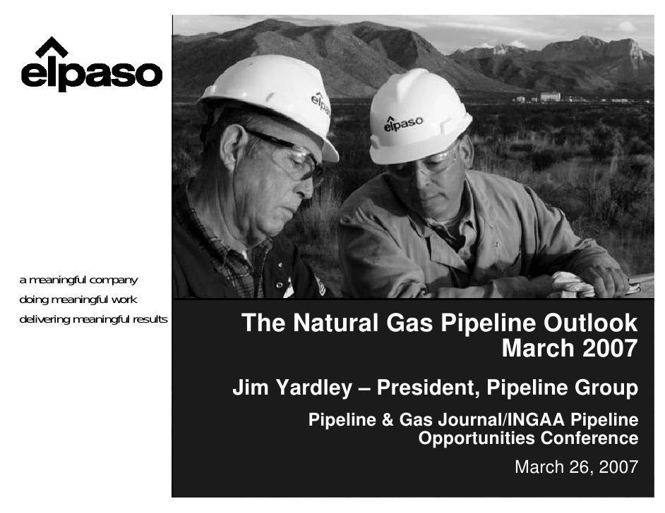 a meaningful company doing meaningful work delivering meaningful results                                 The Natural Gas P...