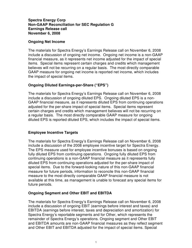 Spectra Energy Corp Non-GAAP Reconciliation for SEC Regulation G Earnings Release call November 6, 2008  Ongoing Net Incom...