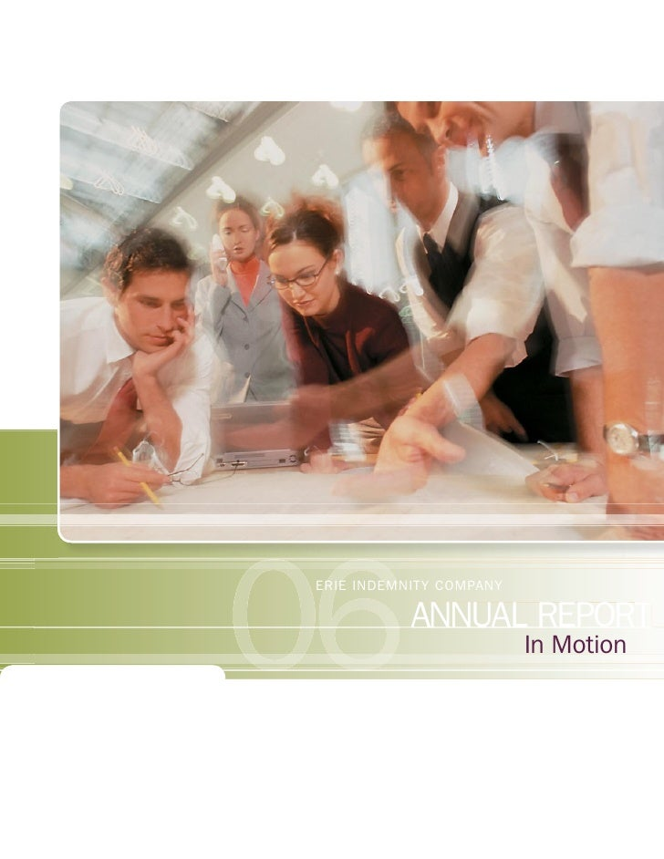 ERIE INDEMNITY COMPANY             ANNUAL REPORT                          In Motion