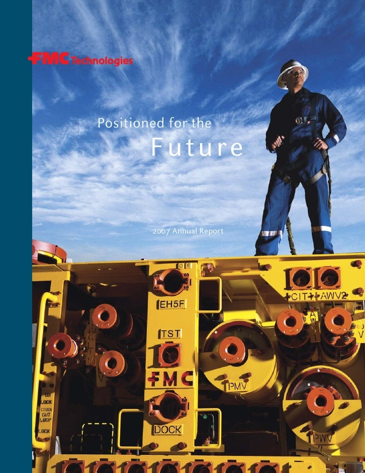 Positioned for the         Future          2007 Annual Report