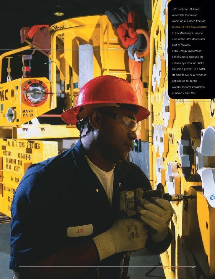 J.D. Lockhart, Subsea          Assembly Technician,          works on a subsea tree for          Shell's Na Kika developme...