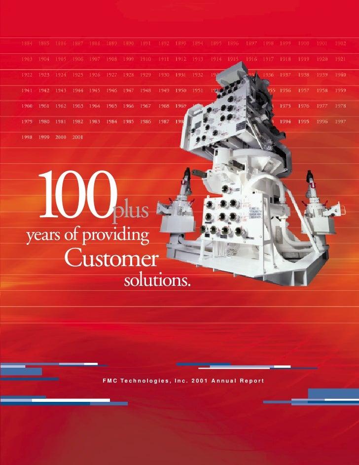 100           plus years of providing      Customer                     solutions.               F M C Te c h n o l o g i ...