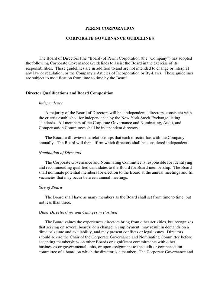 """PERINI CORPORATION                         CORPORATE GOVERNANCE GUIDELINES            The Board of Directors (the """"Board) ..."""