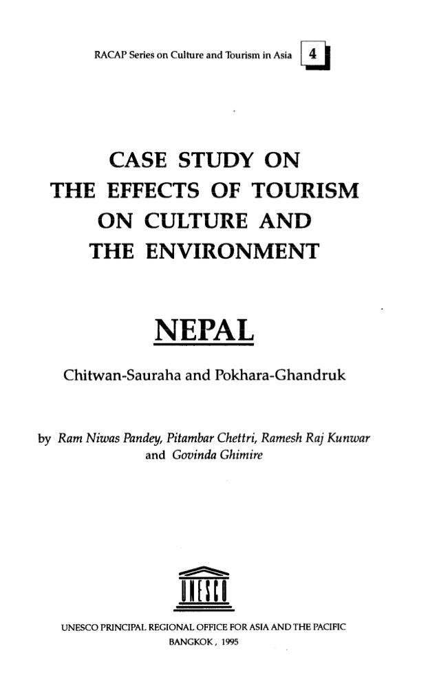 RACAPSerieson Culture and Tourismin Asia       CASE STUDY ON  THE EFFECTS OF TOURISM      ON CULTURE AND     THE ENVIRONME...