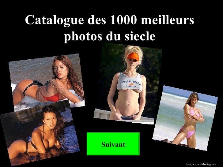Catalogue des 1000 meilleurs photos du siecle Suivant Jean jacques Montegnies