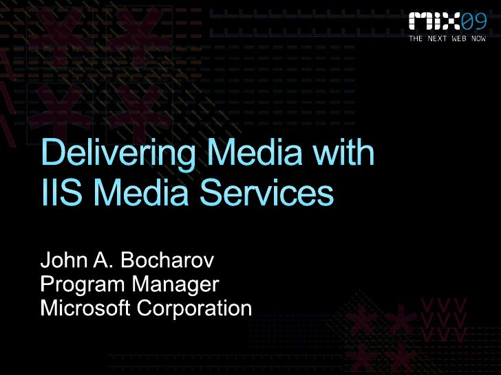 Delivering Media with IIS Media Services