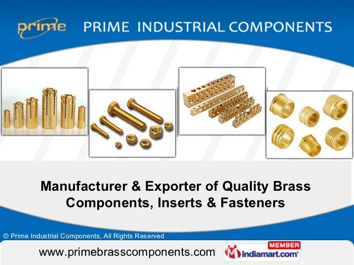 Manufacturer & Exporter of Quality Brass Components, Inserts & Fasteners