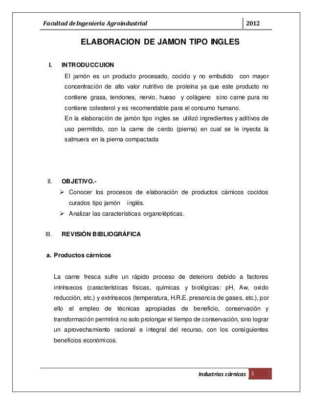 122898676 informe de industrias carnicas jamones facultad de ingeniera agroindustrial 2012 industrias crnicas 1 elaboracion de jamon tipo ingles i introduccuion ccuart Gallery