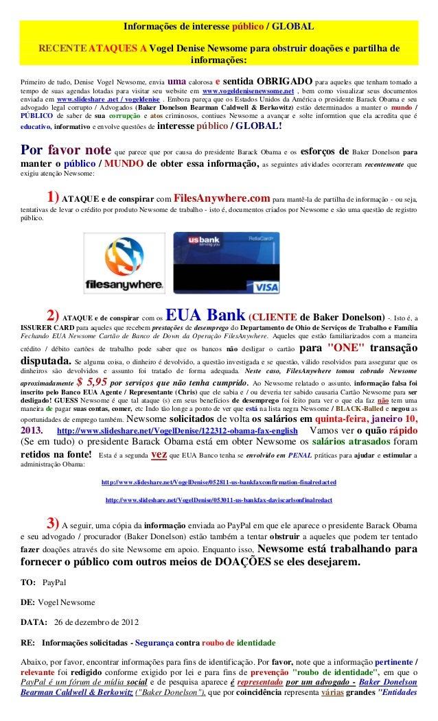 Informações de interesse público / GLOBAL     RECENTE ATAQUES A Vogel Denise Newsome para obstruir doações e partilha de  ...