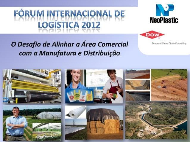 Embalagens Industriais O Desafio de Alinhar a Área Comercial com a Manufatura e Distribuição
