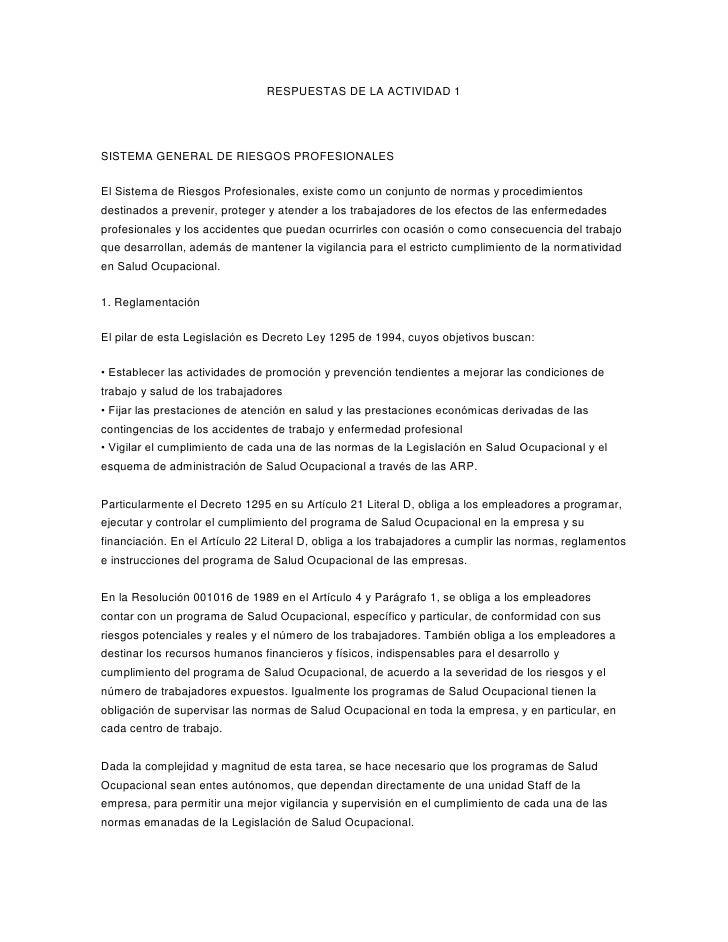 RESPUESTAS DE LA ACTIVIDAD 1<br />SISTEMA GENERAL DE RIESGOS PROFESIONALES <br />El Sistema de Riesgos Profesionales, exis...