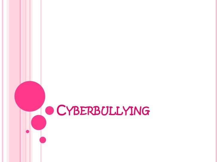 Cyberbullying<br />
