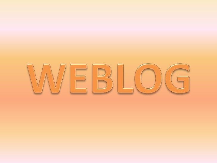 ¿Qué son los            blogs?          ¿Cuándo se           vieron por          primera vez?         ¿Qué entornos       ...