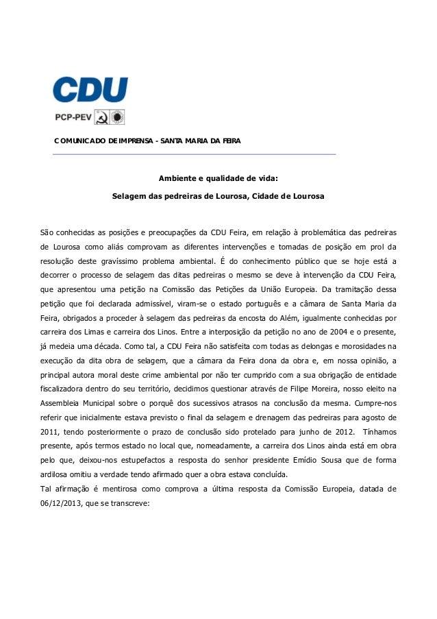 COMUNICADO DE IMPRENSA - SANTA MARIA DA FEIRA   Ambiente e qualidade de vida: Selagem das pedreiras de Lourosa, Cidade de...