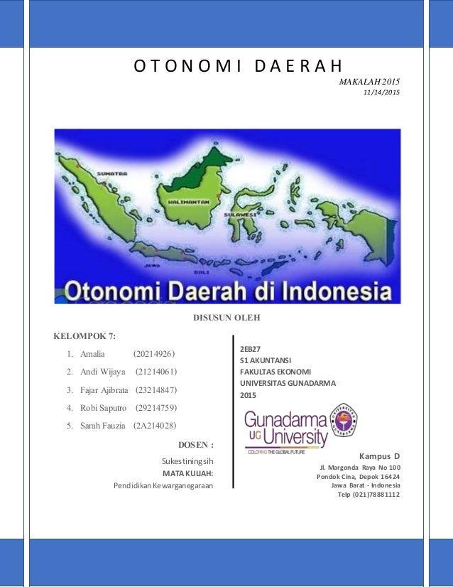 otonomi daerah Otonomi daerah dalam sejarah indonesia bukanlah hal yang baru dalam perundang-undangan, otonomi daerah telah diatur sejak masa orde baru yaitu dalam undang-undang.