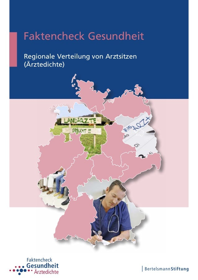 Faktencheck Gesundheit Regionale Verteilung von Arztsitzen (Ärztedichte) Ärztedichte