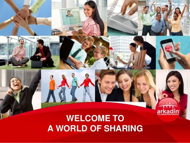 WELCOME TOA WORLD OF SHARING