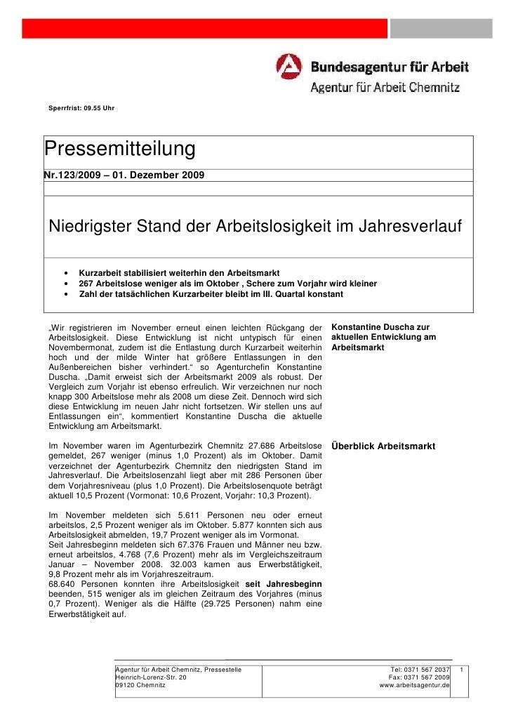Sperrfrist: 09.55 UhrPressemitteilungNr.123/2009 – 01. Dezember 2009Niedrigster Stand der Arbeitslosigkeit im Jahresverlau...