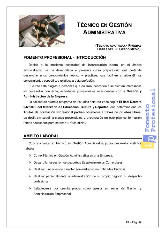 FP - Pág. 59 TÉCNICO EN GESTIÓN ADMINISTRATIVA (TEMARIO ADAPTADO A PRUEBAS LIBRES DE F.P. GRADO MEDIO). FOMENTO PROFESIONA...