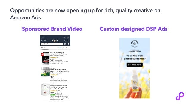 Opportunities are now opening up for rich, quality creative on Amazon Ads Sponsored Brand Video Custom designed DSP Ads