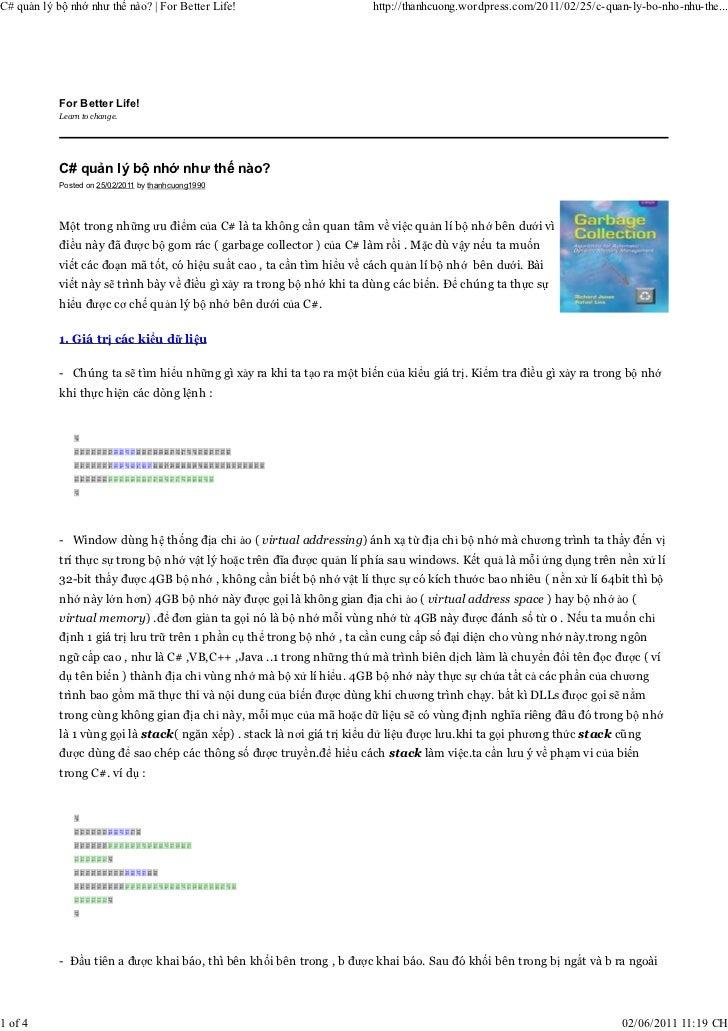 C# quản lý bộ nhớ như thế nào?   For Better Life!                       http://thanhcuong.wordpress.com/2011/02/25/c-quan-...