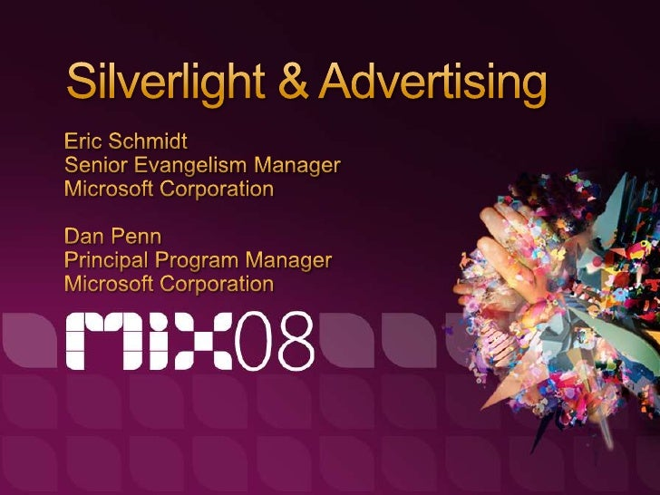 Poll Focus for this session  Development methodology for rich media and in-  stream advertising from a Silverlight 2 POV  ...