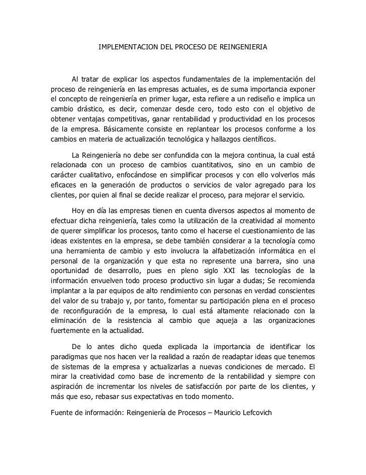 IMPLEMENTACION DEL PROCESO DE REINGENIERIA       Al tratar de explicar los aspectos fundamentales de la implementación del...