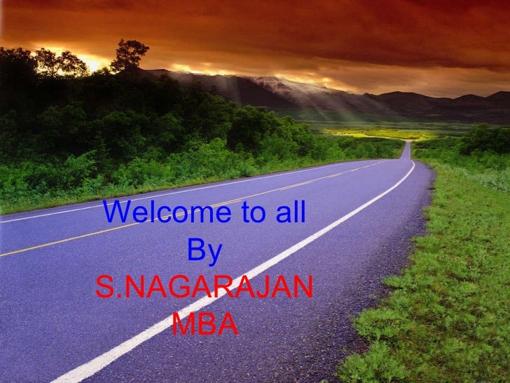 Welcome to all By S.NAGARAJAN MBA