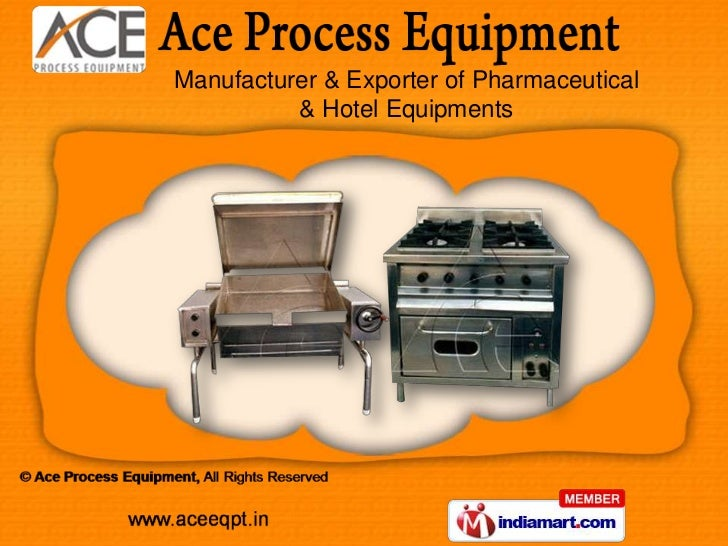 Manufacturer & Exporter of Pharmaceutical          & Hotel Equipments