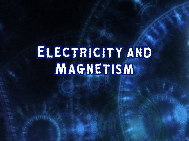 Electricity And Magnetism Investigatory Project