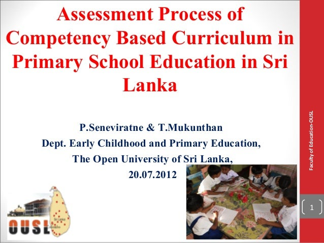 Assessment Process ofCompetency Based Curriculum inPrimary School Education in Sri           Lanka                        ...